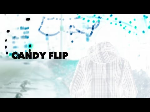 Candy Flip (official music video)