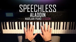 How To Play: Aladdin - Speechless (Naomi Scott) 2019 | Piano Tutorial Lesson + Sheets