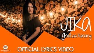 Download Lagu GHAITSA KENANG - JIKA (Official Video Lyric) Gratis STAFABAND