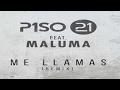Me Llamas Remix (Letra) - Piso 21 Ft  Maluma