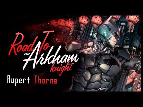 Road to Arkham Knight: Rupert Thorne LORE (Batman Arkham Origins)