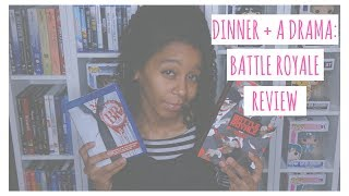 Battle Royale Review | Dinner + A Drama | VEDA Day 26