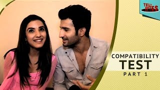 Jasmine and Sidhant aka Twinkle and Kunj take Compatibility Test PART 1