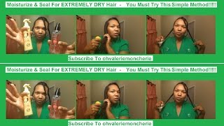Moisturize & Seal For DRY HAIR - Try This Different Small Thing