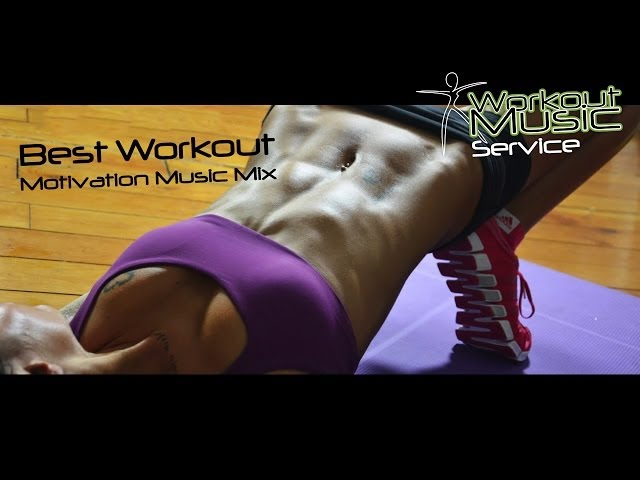 Best Workout Motivation Music Mix