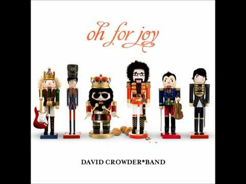 David Crowder Band - Joy To The World