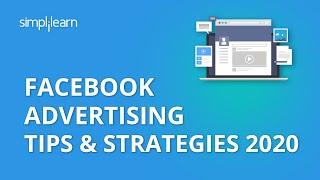 Facebook Advertising Tips & Strategies 2020 | Facebook Advertising Tips | Facebook Ads | Simplilearn