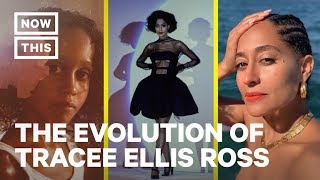 The Evolution of Tracee Ellis Ross | NowThis Entertainment