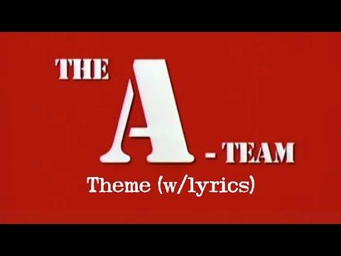 THE A-TEAM Theme (w/lyrics)