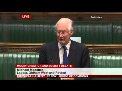 Michael Meacher MP at the historic debate in UK Parliament on Money Creation