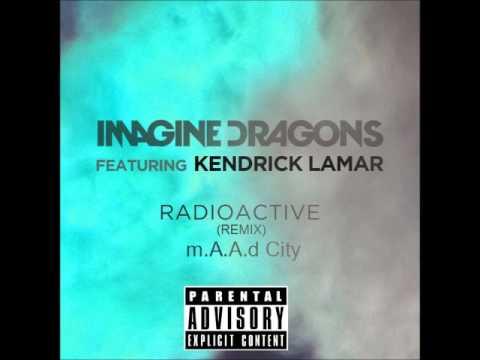 Radioactive - m.A.A.d City (Grammy Awards 2014 Remix) (Explicit) (Downloand)