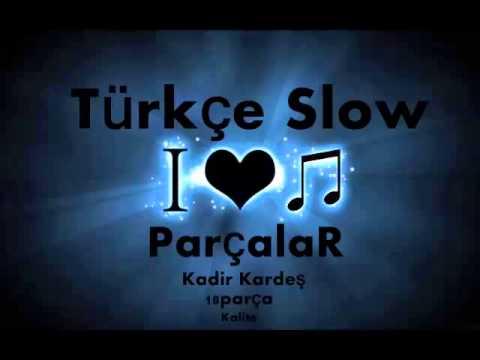 Türçe Slow Parçalar Karışık 2014 video