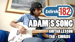Blink-182 - Adam's Song - Guitar Lesson with TAB and Chords (HQ Sound)