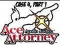 Apollo Justice: Ace Attorney - Case 4: Part 1