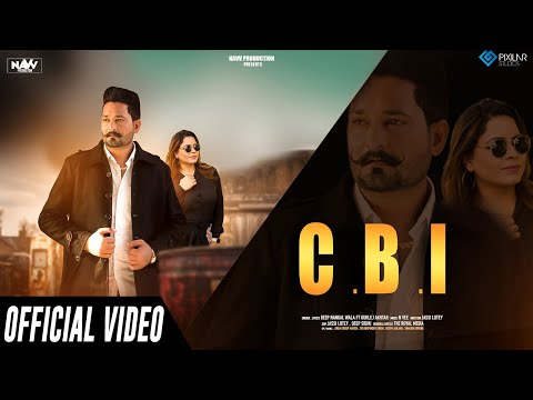 CBI Official Video | Deep Nangal Wala Feat. Gurlez Akhtar | Latest Punjabi Song 2020