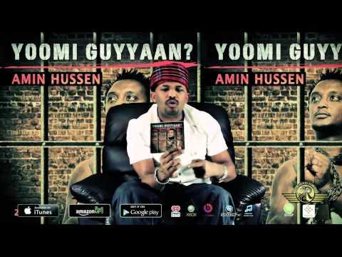 "Oromo Music Amin Hussen's new Album ""Yoomi Guyyaan?"" Now Available"