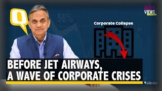 Breaking Views:  A Look at Companies That Crumbled Like Jet Airways   The Quint