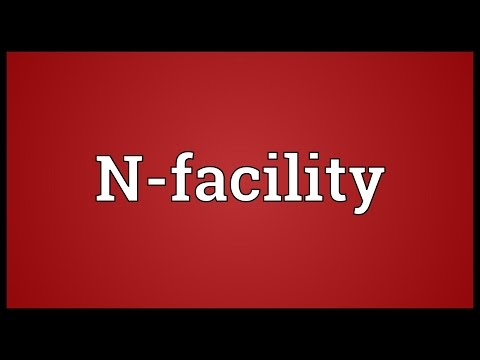 N-facility Meaning