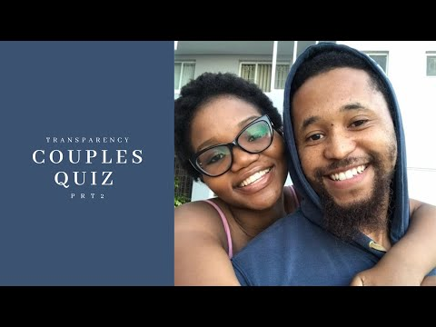 Couples Quiz Pt2 | She got in her feelings a bit | Transparency | South African Youtubers