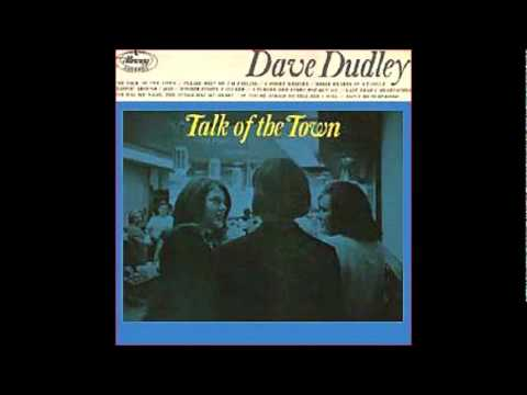 Dudley, Dave - I Turned Her Every Way But On