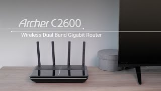 How to Set Up the TP-LINK Archer C2600 Dual Band Wi-Fi Gigabit Router