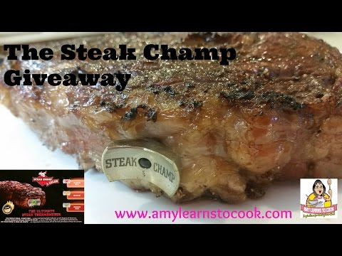 How to Cook the Perfect Steak using the Steak Champ ~ Review and GIVEAWAY