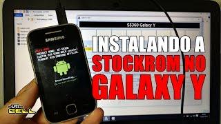 Instalação da Stockrom no Galaxy Y (GT-S5360) ATUALIZADO #UTICell