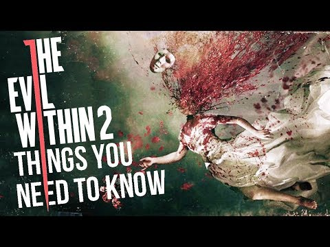 The Evil Within 2: 7 Things You NEED To Know