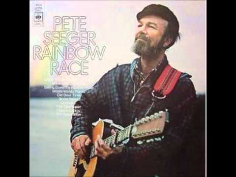 "Pete Seeger- "" My Rainbow Race"" 1971"