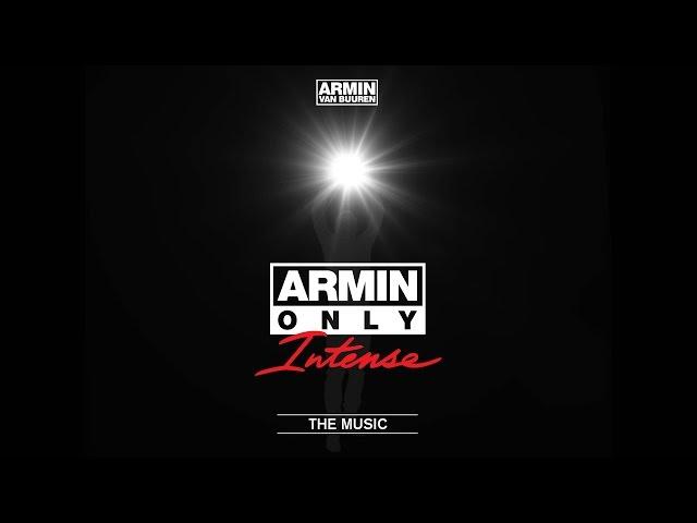 Armin van Buuren - Intense (Taken from Armin Only - Intense ''The Music'')