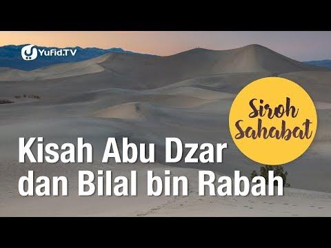 Sirah Sahabat: Kisah Abu Dzar dan Bilal bin Rabah - Kak Hasyim