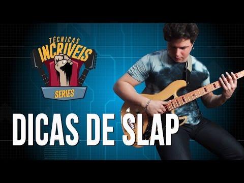 Dicas de Slap (Técnicas Incríveis)