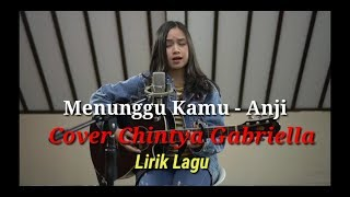 Menunggu Kamu -  Anji cover by Chintya Gabriella