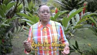 Ophelia Marie coming to Wesley Dominica