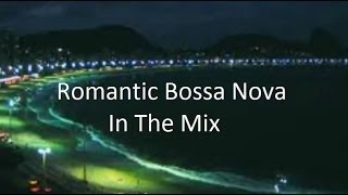Romantic Bossa Nova Beat! (Mini-Mix)