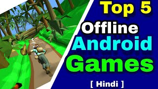 Top 5 games for android | offline android games may 2018 [ Hindi ]