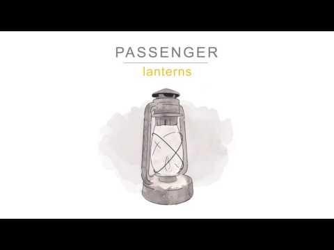 Passenger   Lanterns (Official Audio)