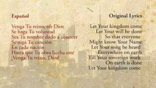 Let Your Kingdom Come (Spanish) - Sovereign Grace