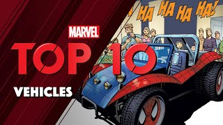Marvel's TOP 10 Vehicles!