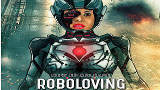 Roboloving by Queentanisha