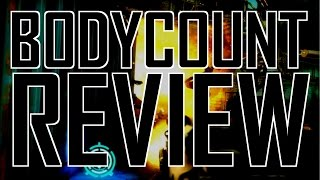 Bodycount review