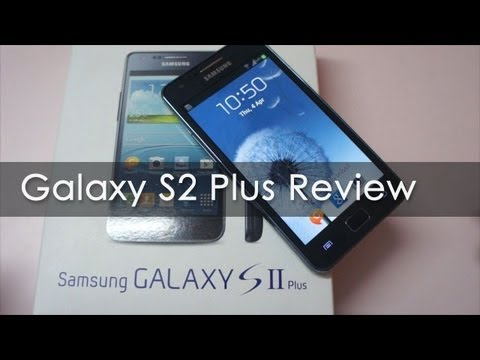 Samsung Galaxy S2 Plus Review - Geekyranjit