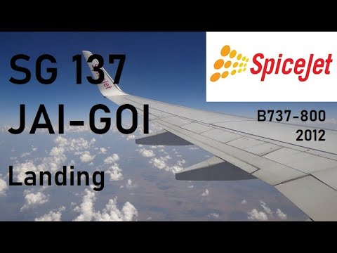 Spicejet flight SG137 - Jaipur to Goa - Boeing 737-800 - Landing -