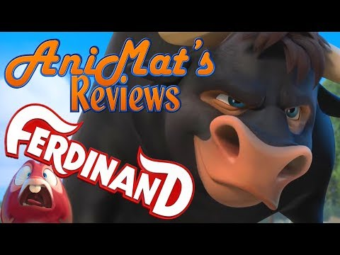 Ferdinand - AniMat's Reviews