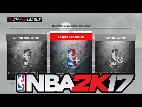 NBA 2K17 MyLeague/MyGM Breakdown! Expansion and 80 Year Online Franchise!