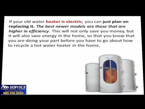 How to Recycle a Hot Water Heater -- Tips for a Greener Home