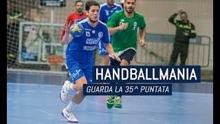 HandballMania - 35^ puntata [24 maggio]