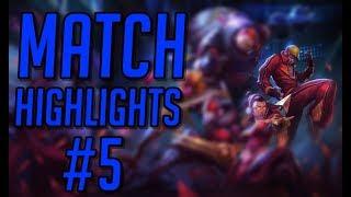 Match Highlights #5 | League of Legends