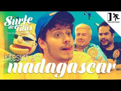 SURFE DE TITÃS - KITESURF EM MADAGASCAR Vídeos de zueiras e brincadeiras: zuera, video clips, brincadeiras, pegadinhas, lançamentos, vídeos, sustos