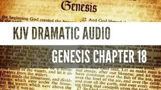GENESIS CHAPTER 18 KJV-DRAMATIC AUDIO
